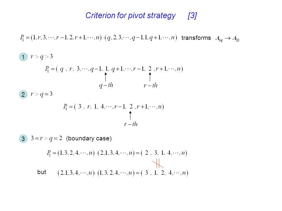 Criterion for pivot strategy [3]